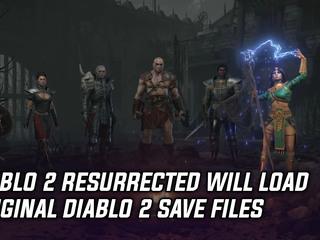 Diablo 2 Resurrected will load original Diablo 2 save files
