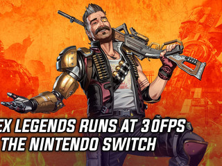 Apex Legends runs at 30fps on the Nintendo Switch