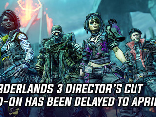Borderlands 3 Director's Cut Add-On delayed to April