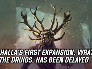 Ubisoft delays Valhalla's Wrath of the Druids DLC to May