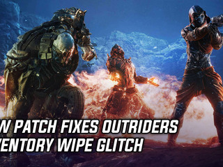New patch fixes Outriders inventory wipe