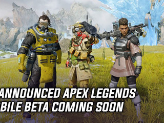EA announced Apex Legends Mobile beta coming soon