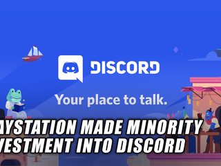 PlayStation made minority investment into Discord