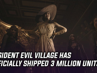 Resident Evil Village has officially shipped 3 million units