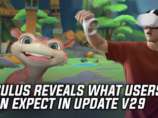 Oculus Reveals What Users Can Look Forward To For The V29 Update