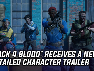 Turtle Rock Studios Shares A Character Trailer for 'Back 4 Blood'