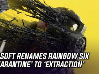 Ubisoft officially renames Rainbow Six Quarantine to Extraction