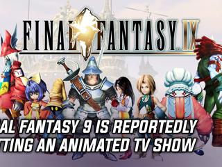 Final Fantasy 9 getting animated series adaptation
