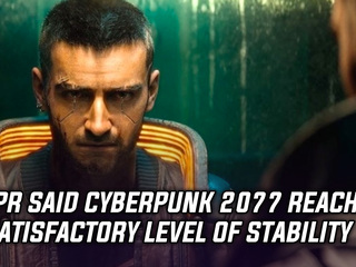 CDPR says Cyberpunk 2077 reached satisfactory level of stability