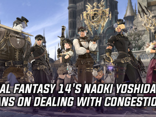 Naoki Yoshia lays out plans to deal with congestion in Final Fantasy 14